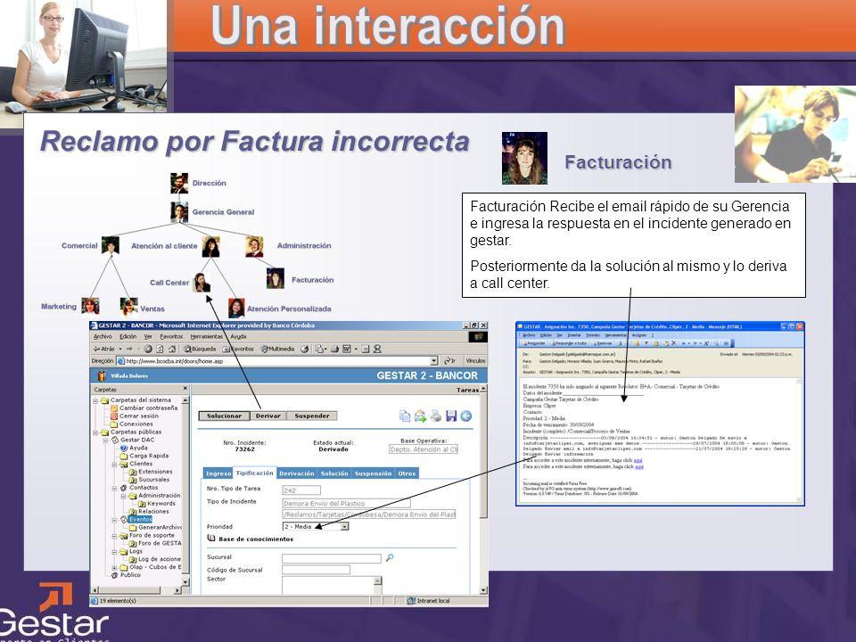 CRM Facturación Reclamo por Factura incorrecta Facturación Recibe el email rápido de su Gerencia e ingresa la respuesta en el incidente generado en ge