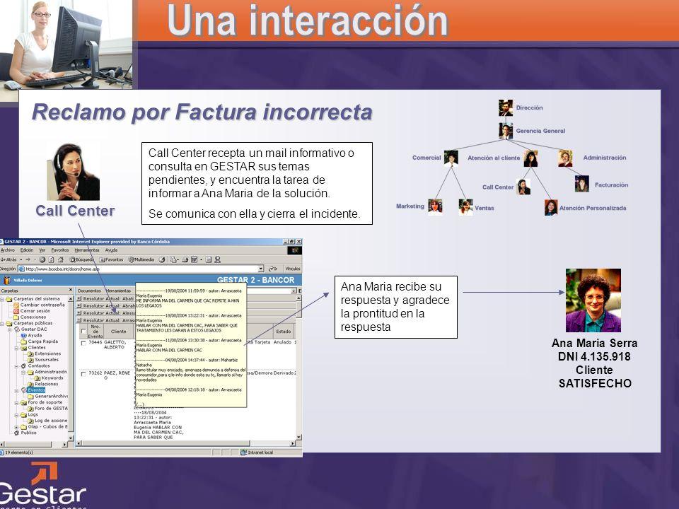 CRM Reclamo por Factura incorrecta Ana Maria Serra DNI 4.135.918 Cliente SATISFECHO Ana Maria recibe su respuesta y agradece la prontitud en la respue