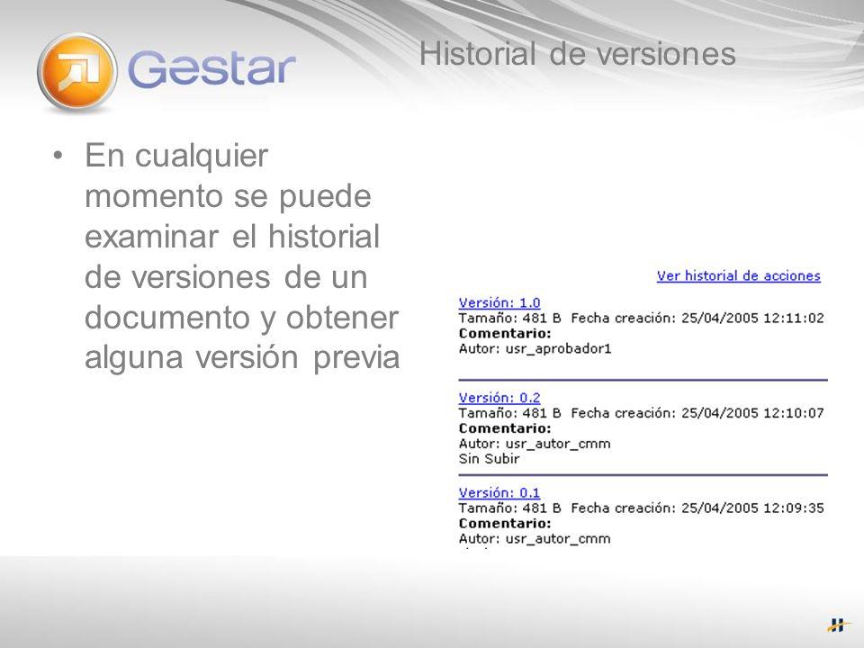 Historial de versiones En cualquier momento se puede examinar el historial de versiones de un documento y obtener alguna versión previa
