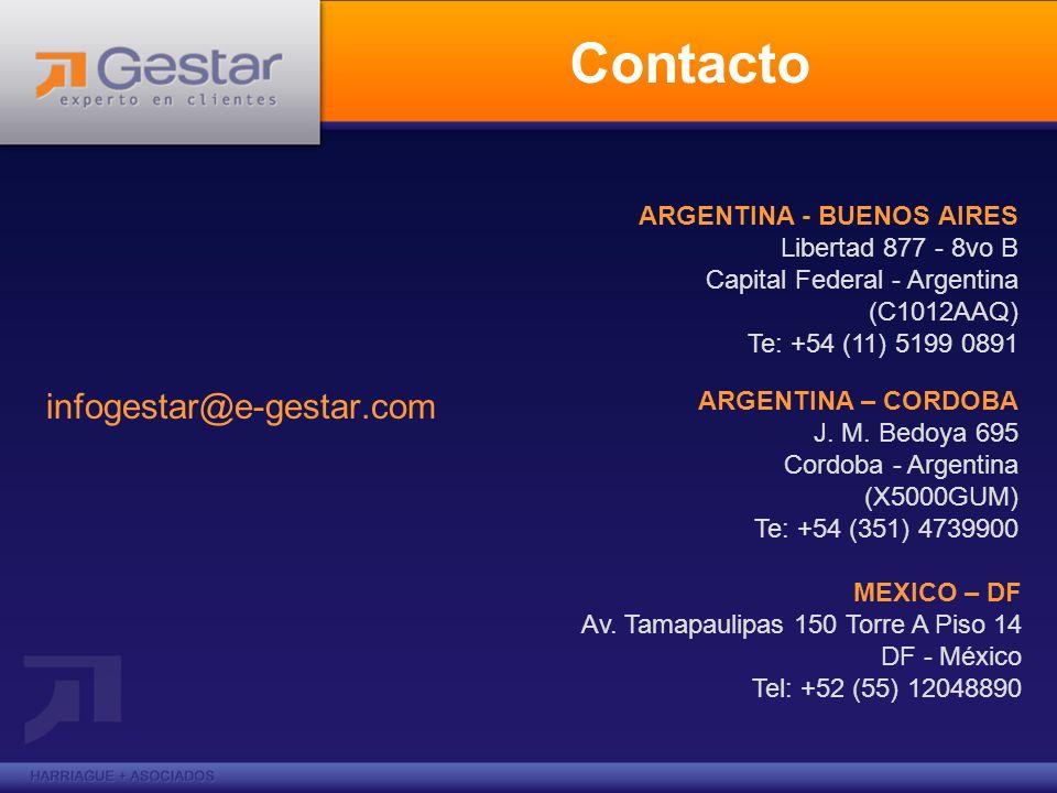 Contacto infogestar@e-gestar.com ARGENTINA - BUENOS AIRES Libertad 877 - 8vo B Capital Federal - Argentina (C1012AAQ) Te: +54 (11) 5199 0891 ARGENTINA