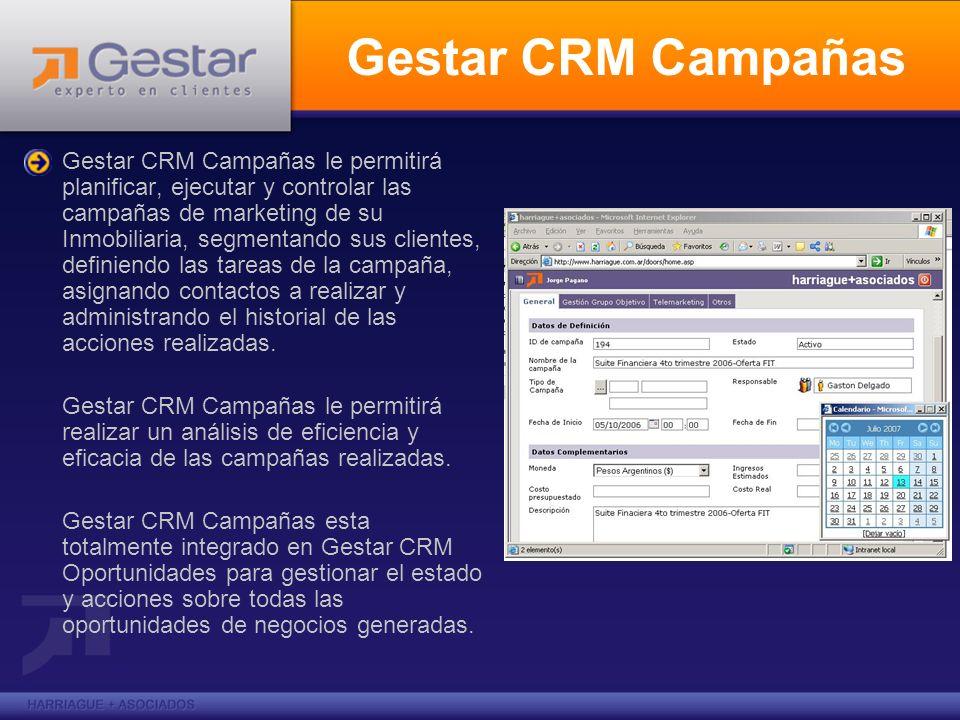 Gestar CRM Campañas Gestar CRM Campañas le permitirá planificar, ejecutar y controlar las campañas de marketing de su Inmobiliaria, segmentando sus cl