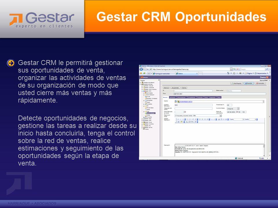 Gestar CRM Oportunidades Detecte oportunidades de negocios, gestione las tareas a realizar desde su inicio hasta concluirla, tenga el control sobre la