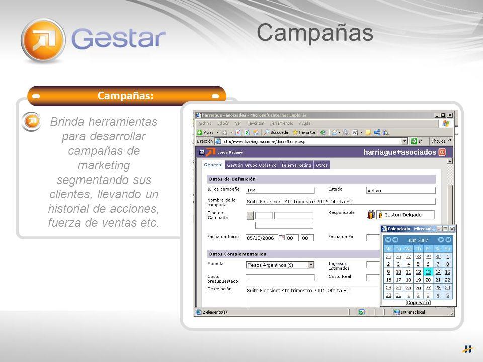 Campañas: Soporte del Servicio Brinda herramientas para desarrollar campañas de marketing segmentando sus clientes, llevando un historial de acciones,