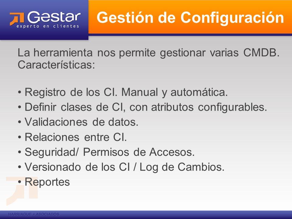 La herramienta nos permite gestionar varias CMDB. Características: Registro de los CI. Manual y automática. Definir clases de CI, con atributos config