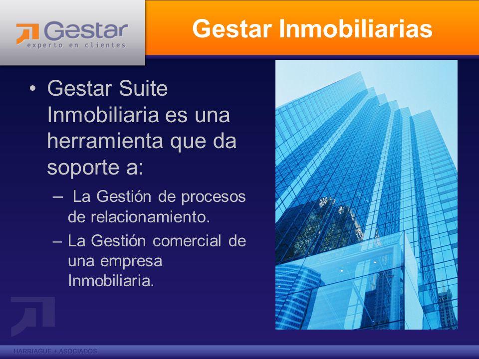 Gestar Inmobiliarias Gestar Suite Inmobiliaria es una herramienta que da soporte a: – La Gestión de procesos de relacionamiento. –La Gestión comercial