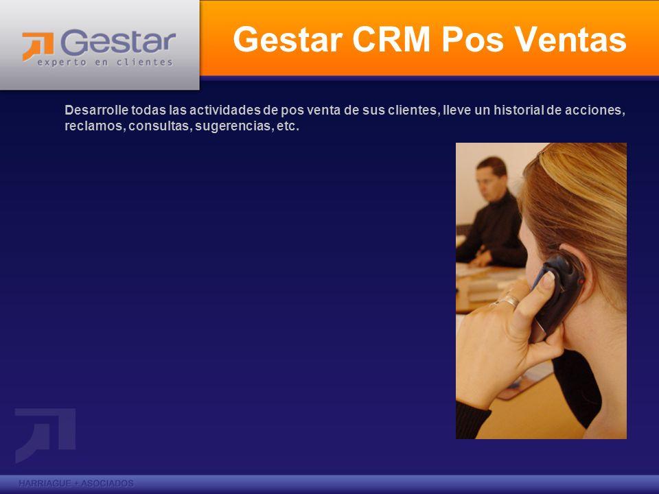 Gestar CRM Pos Ventas Desarrolle todas las actividades de pos venta de sus clientes, lleve un historial de acciones, reclamos, consultas, sugerencias,