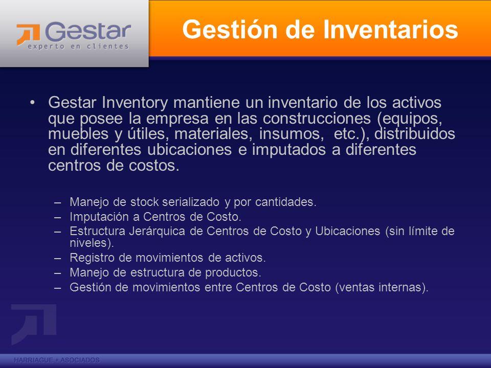 Gestión de Inventarios Gestar Inventory mantiene un inventario de los activos que posee la empresa en las construcciones (equipos, muebles y útiles, m