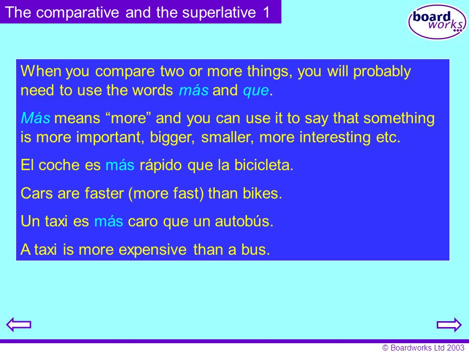 © Boardworks Ltd 2003 There are only a few irregular verbs to learn when using the future tense.