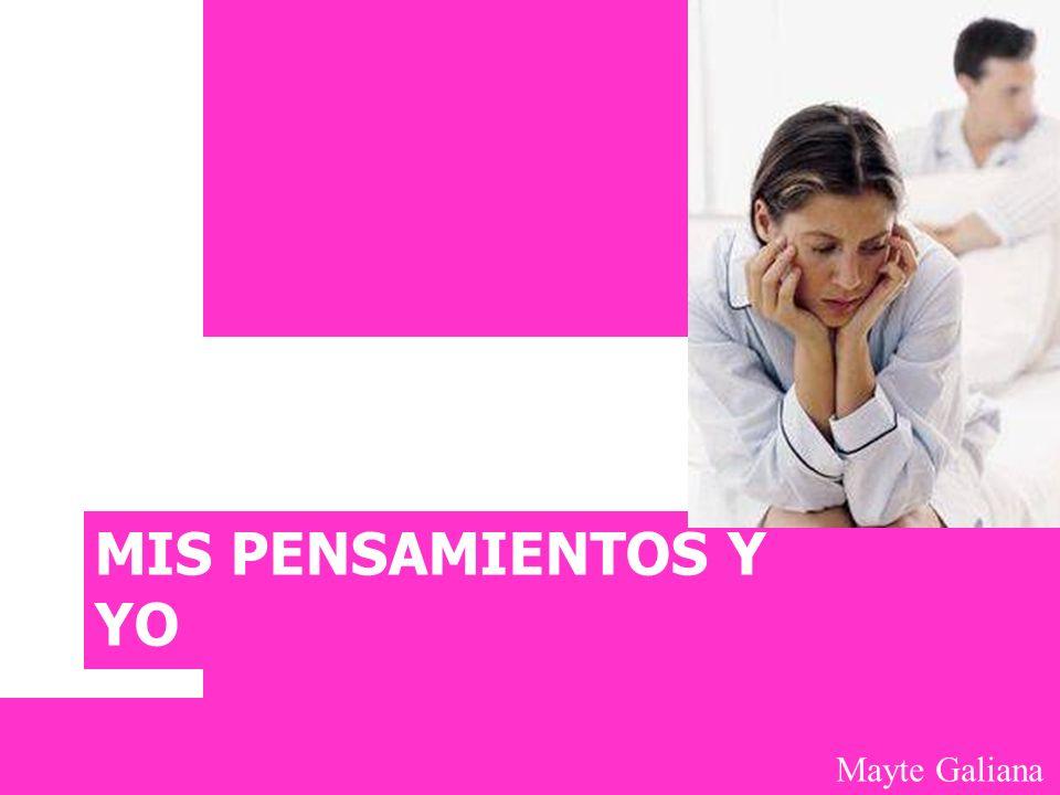 Mayte Galiana MIS PENSAMIENTOS Y YO