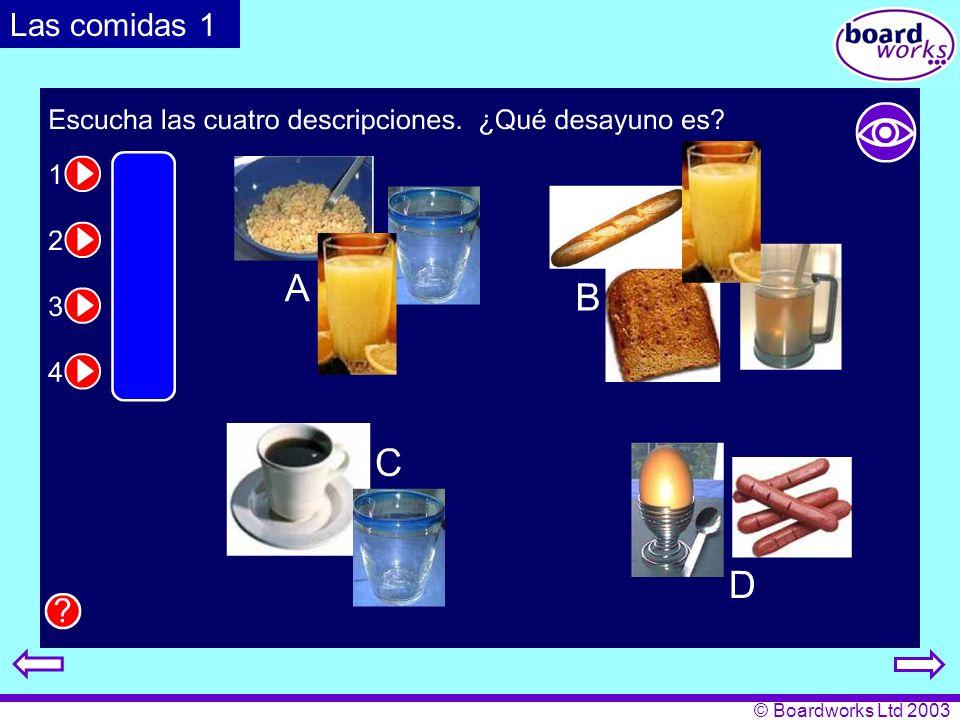 © Boardworks Ltd 2003 ¿Y tú.¿Qué comes. 1.