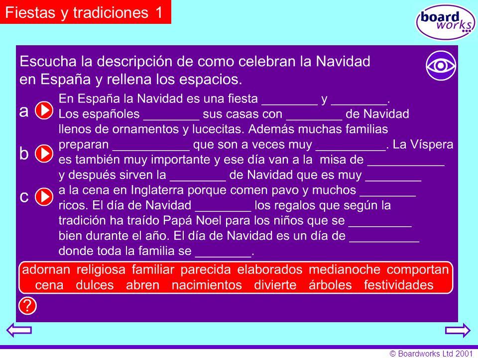 © Boardworks Ltd 2001 Fiestas y tradiciones 1
