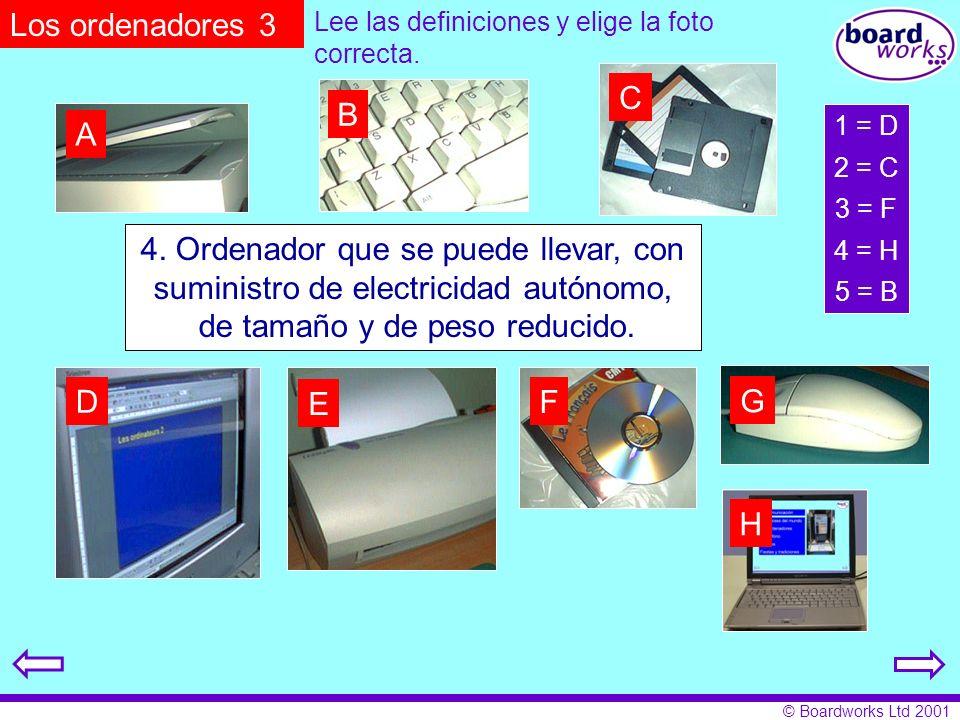 © Boardworks Ltd 2001 Superficie en la cual se produce una imagen. 2. Disco magnético y flexible, de dimensiones y de capacidad limitada 3. Disquete ó