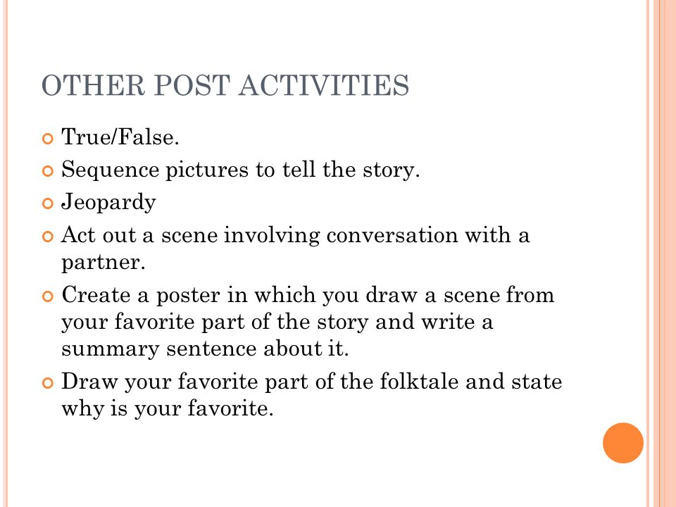 OTHER POST ACTIVITIES True/False.Sequence pictures to tell the story.