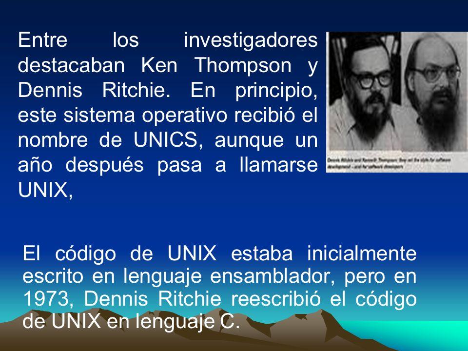 El código de UNIX estaba inicialmente escrito en lenguaje ensamblador, pero en 1973, Dennis Ritchie reescribió el código de UNIX en lenguaje C. Entre