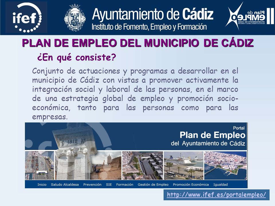 LÍNEA DE EMPLEABILIDAD SERVICIO DE GESTIÓN DE OFERTAS SERVICIO DE INSERCIÓN DE ALUMNOS/AS BOLSA DE EMPLEO PROGRAMA DE PRÁCTICAS SERVICIOS SENSIBILIZACIÓN DE EMPRESAS SERVICIO DE GESTIÓN DE EMPLEO APRENDIZAJE EN EL PUESTO https://www.ifef.es/bolsaempleo/BolsaEmpleo/index.php http://www.ifef.es/tv_v2/usuario/sie/empleoprivado/d etalle_empleoprivado.php?empleoprivado=35439