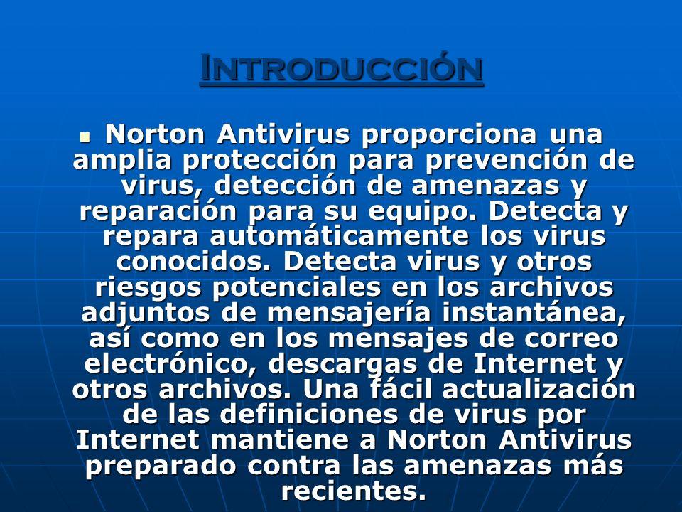 Funciones Las funciones de Norton Antivirus se encuentran en dos categorías diferentes: Protección contra virus y amenazas Protección contra virus y amenazas Protección contra gusanos de Internet.