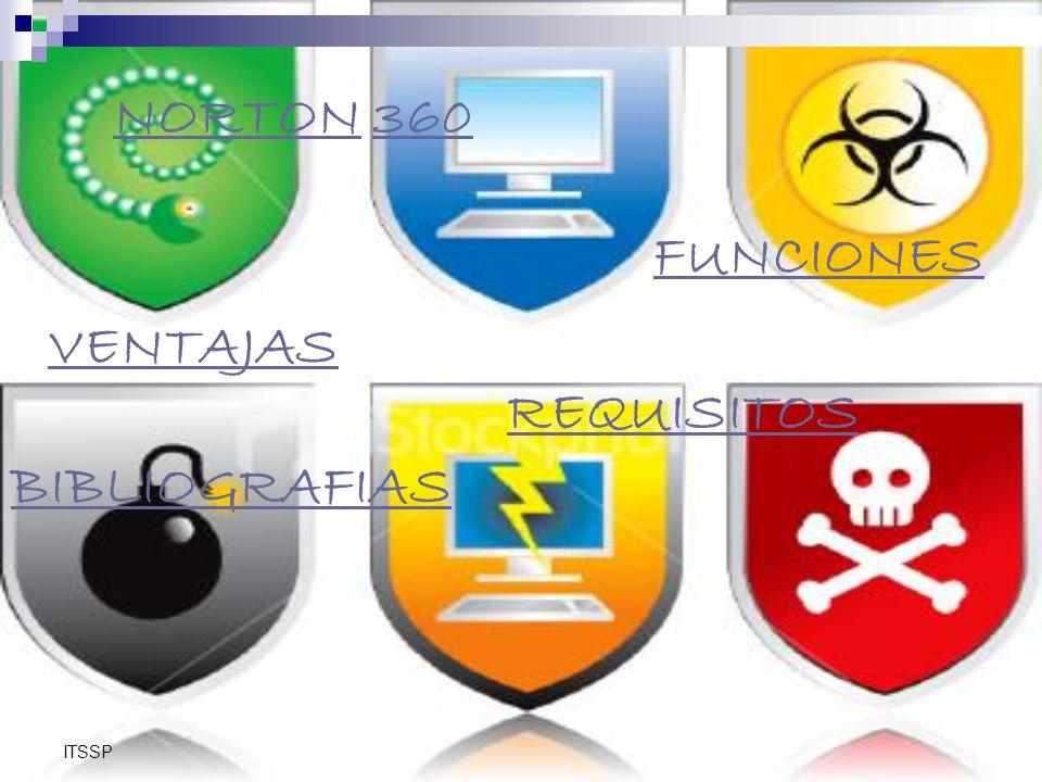 ITSSP Norton posee una versión mejorada de su antivirus 360, cuyas funciones de seguridad lo defienden contra una amplia variedad de amenazas en línea, protegiendo su equipo al 100 % y haciendo que su experiencia en línea sea más segura.