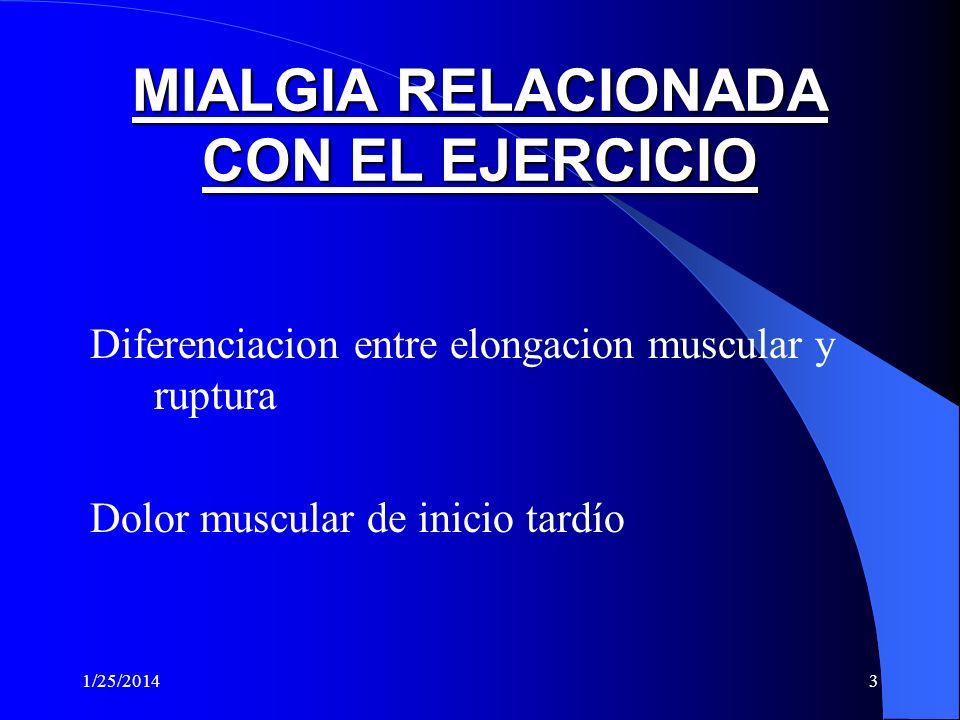 1/25/20142 TRAUMATRAUMA 1. Detectar ruptura muscular 2. Valoracion extensión ruptura 3. Evaluar proceso de reparacion 4. Aspiracion de hematomas 1. De