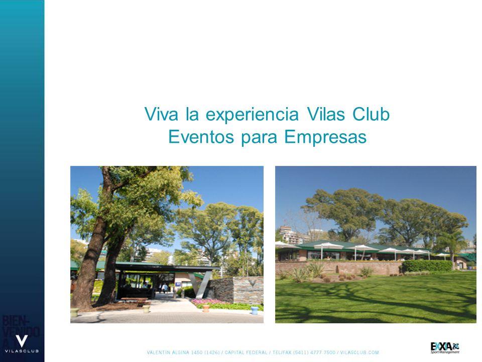 Viva la experiencia Vilas Club Eventos para Empresas