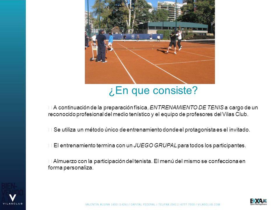 Por la tarde se juega un TORNEO POR EQUIPOS, fiscalizado por la Escuela Nacional de Arbitros de tenis.