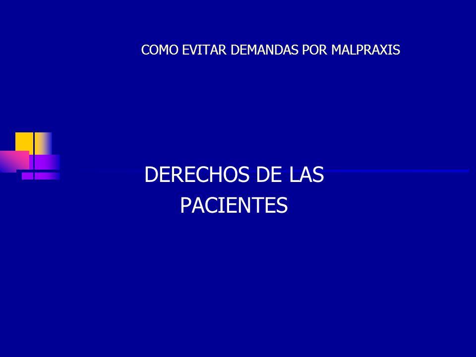 JCC21 COMO EVITAR DEMANDAS POR MALPRAXIS DERECHOS DE LAS PACIENTES