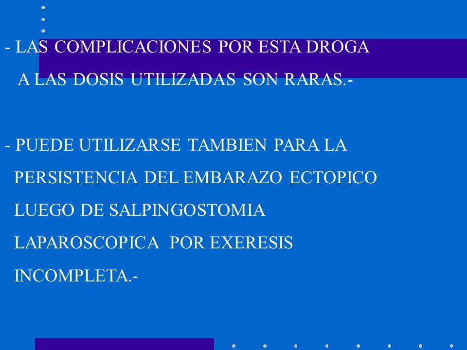 PROTOCOLO PARA EL TRATAMIENTO CON METOTREXATE DEL EMBARAZO ECTOPICO NO COMPLICADO 1) Diagnóstico de Embarazo Ectópico : A) Sospecha clínica de E.E.