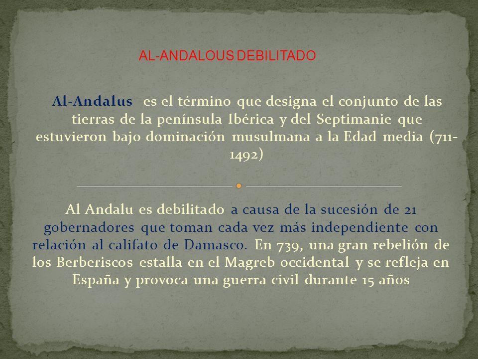 Al-Andalus es el término que designa el conjunto de las tierras de la península Ibérica y del Septimanie que estuvieron bajo dominación musulmana a la
