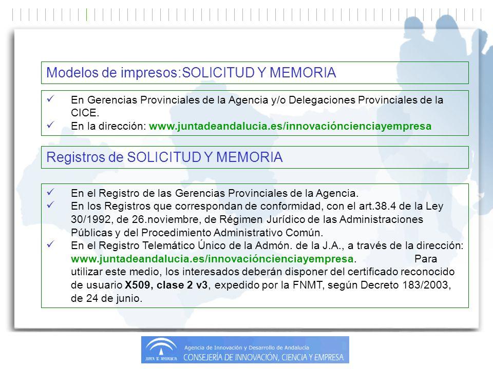 En Gerencias Provinciales de la Agencia y/o Delegaciones Provinciales de la CICE.