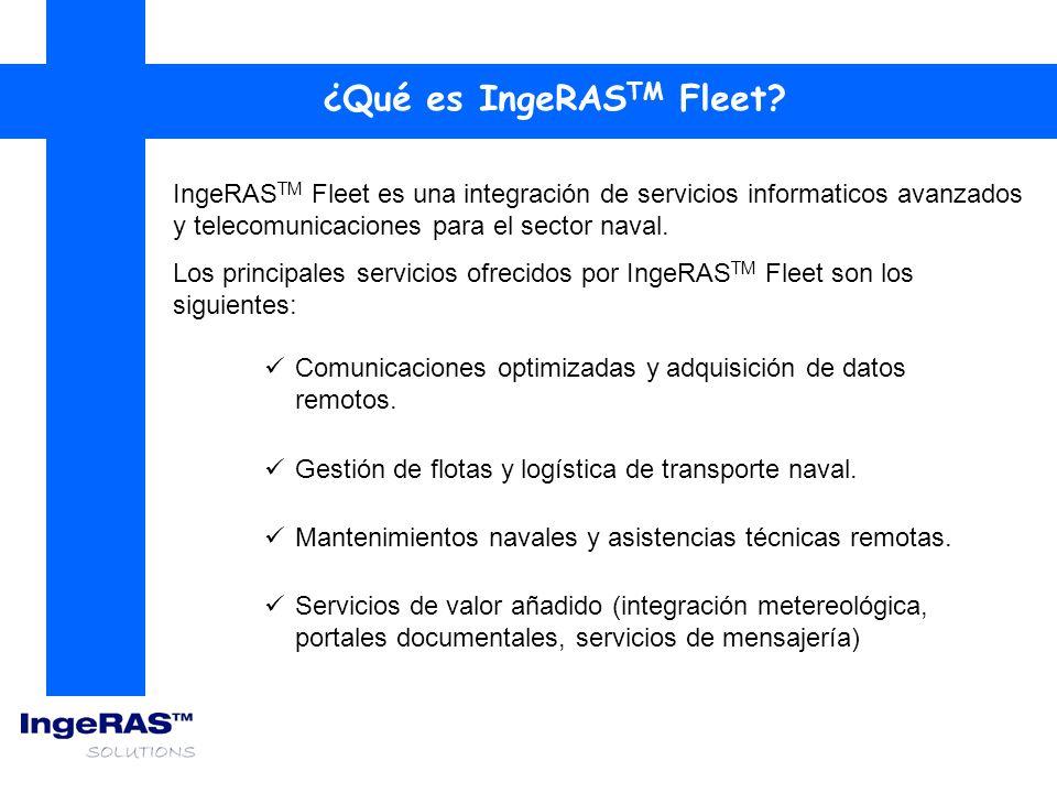 IngeRAS TM Fleet es una integración de servicios informaticos avanzados y telecomunicaciones para el sector naval. Los principales servicios ofrecidos