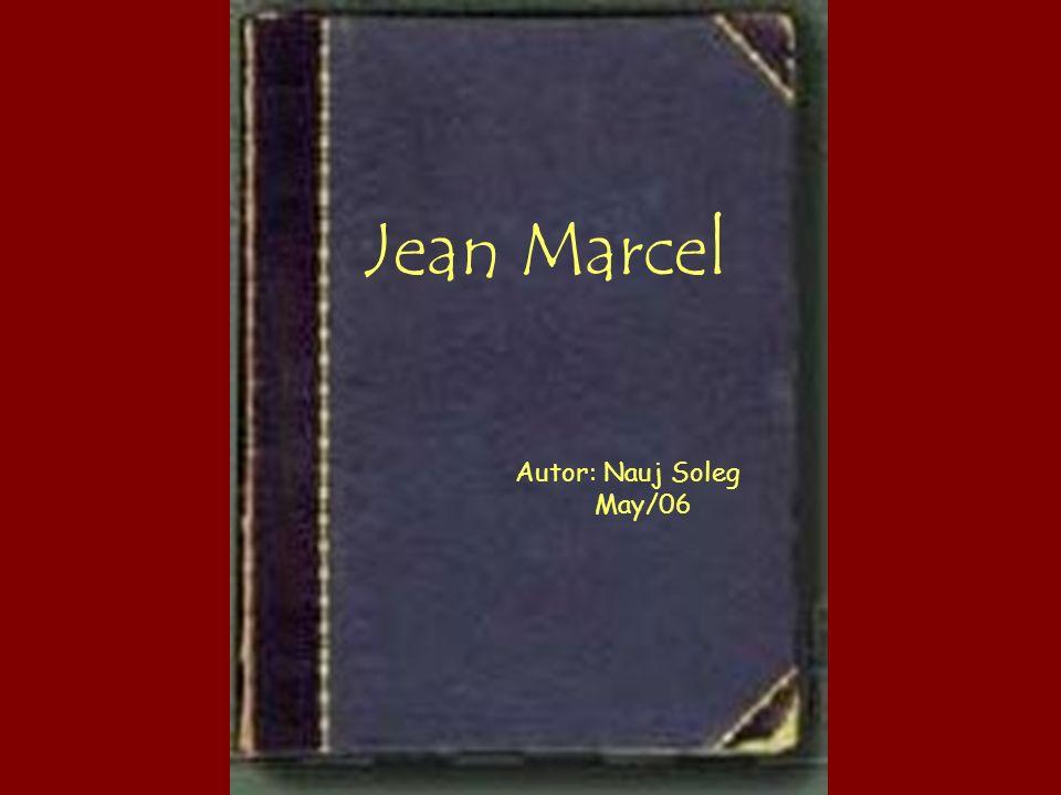 Jean Marcel Autor: Nauj Soleg May/06