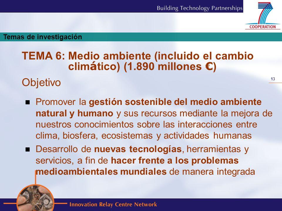 13 Promover la gestión sostenible del medio ambiente natural y humano y sus recursos mediante la mejora de nuestros conocimientos sobre las interaccio