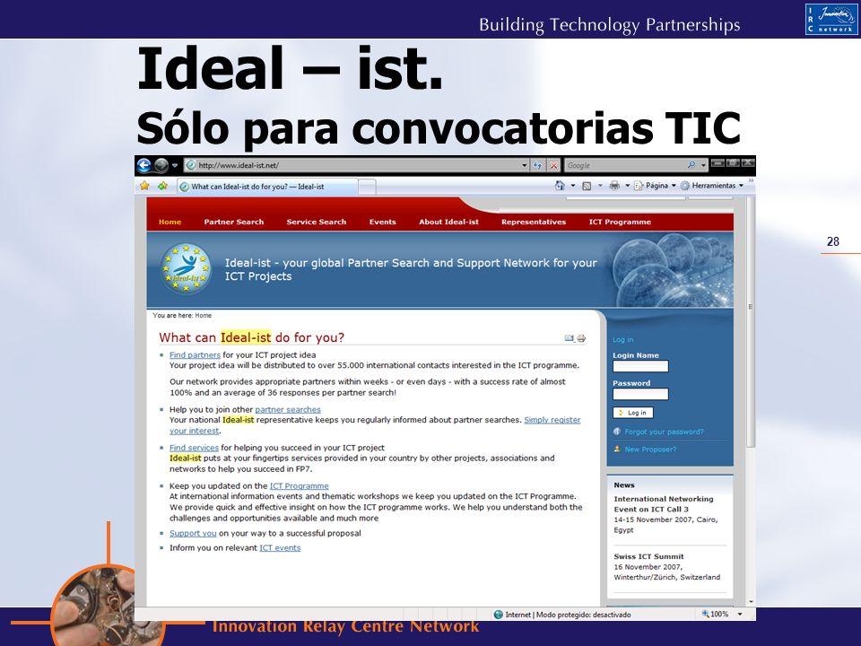 28 Ideal – ist. Sólo para convocatorias TIC