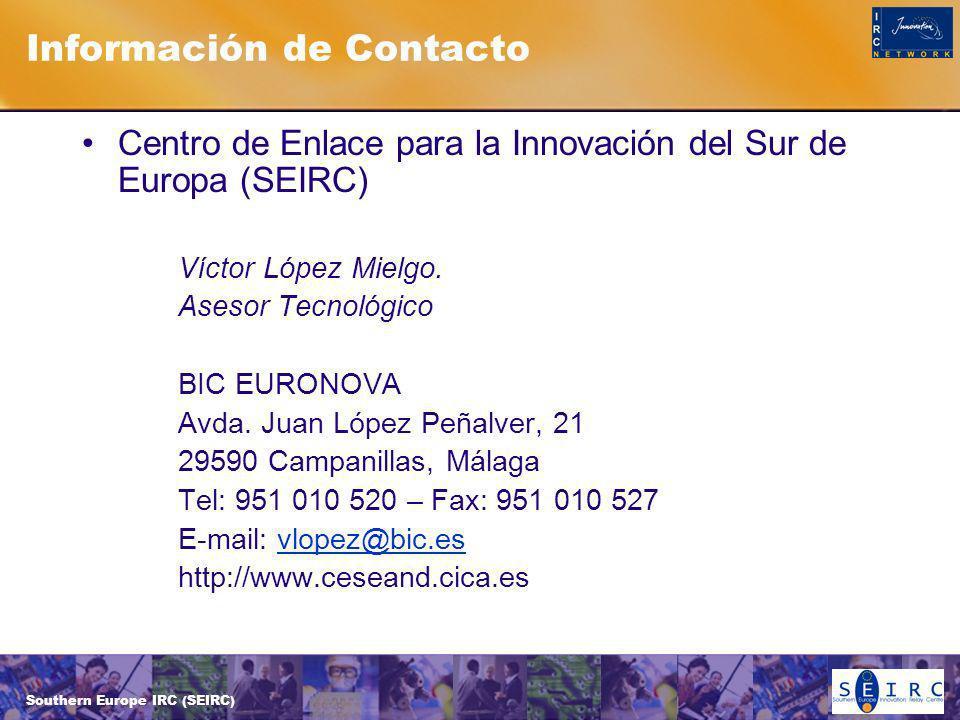 Southern Europe IRC (SEIRC) Información de Contacto Centro de Enlace para la Innovación del Sur de Europa (SEIRC) Víctor López Mielgo.