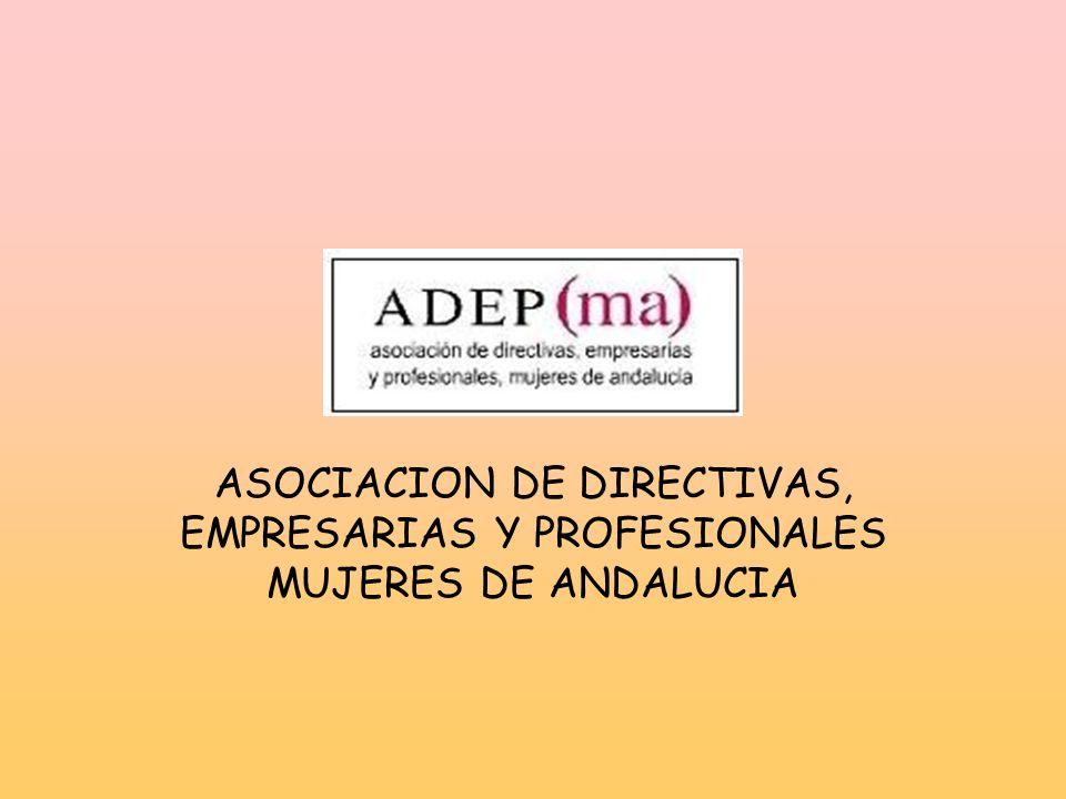 ASOCIACION DE DIRECTIVAS, EMPRESARIAS Y PROFESIONALES MUJERES DE ANDALUCIA