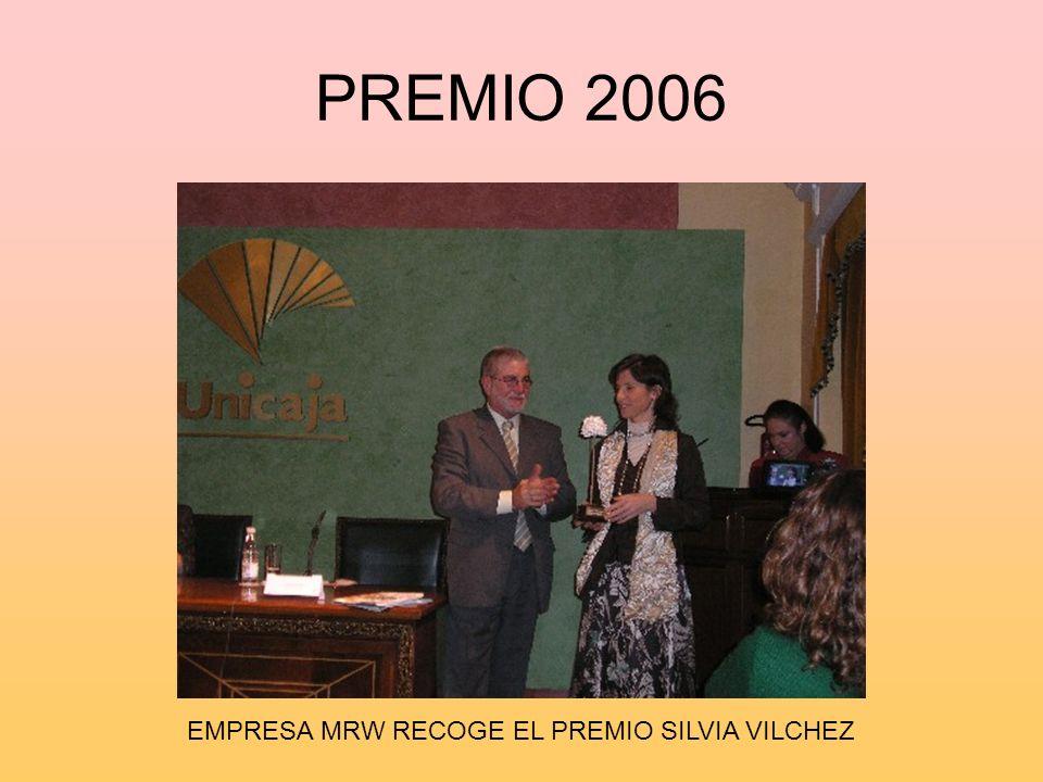 PREMIO 2006 EMPRESA MRW RECOGE EL PREMIO SILVIA VILCHEZ