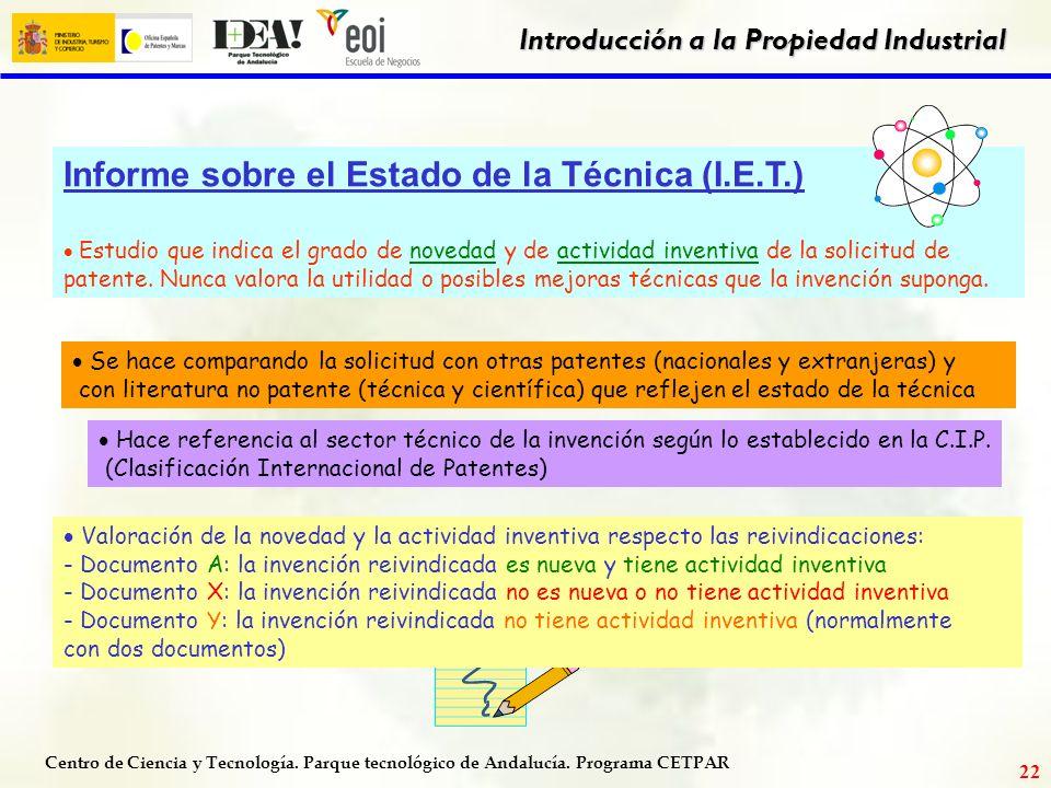 Centro de Ciencia y Tecnología. Parque tecnológico de Andalucía. Programa CETPAR Introducción a la Propiedad Industrial 21 ejemplo de patente
