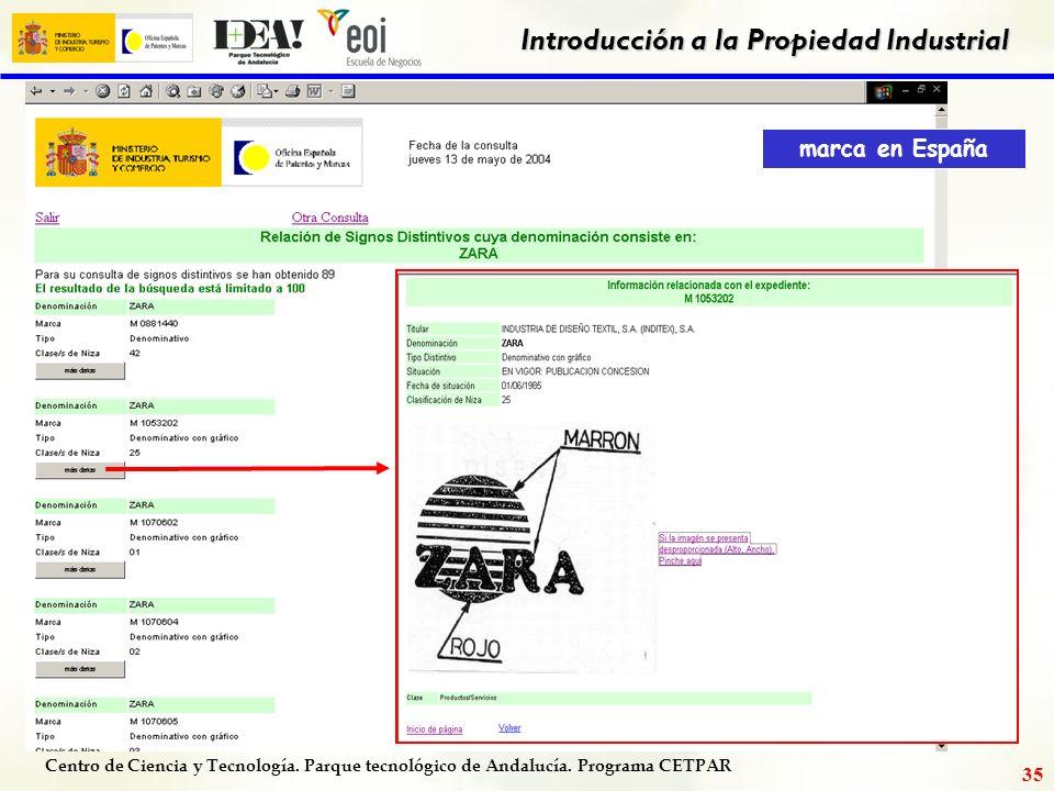 Centro de Ciencia y Tecnología. Parque tecnológico de Andalucía. Programa CETPAR Introducción a la Propiedad Industrial 34 Búsqueda por denominación Z