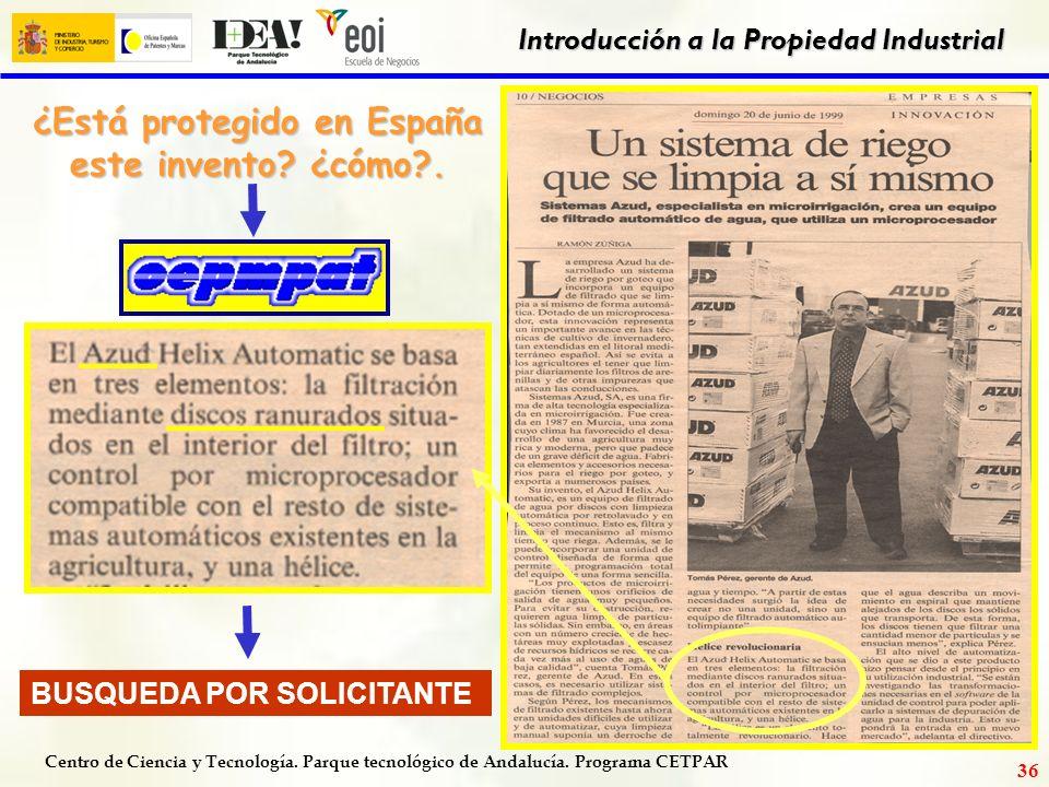 Centro de Ciencia y Tecnología. Parque tecnológico de Andalucía. Programa CETPAR Introducción a la Propiedad Industrial 35 marca en España