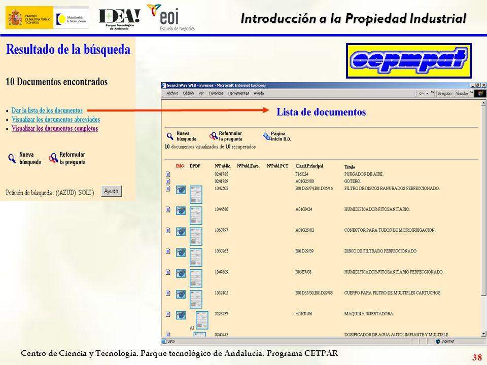 Centro de Ciencia y Tecnología. Parque tecnológico de Andalucía. Programa CETPAR Introducción a la Propiedad Industrial 37
