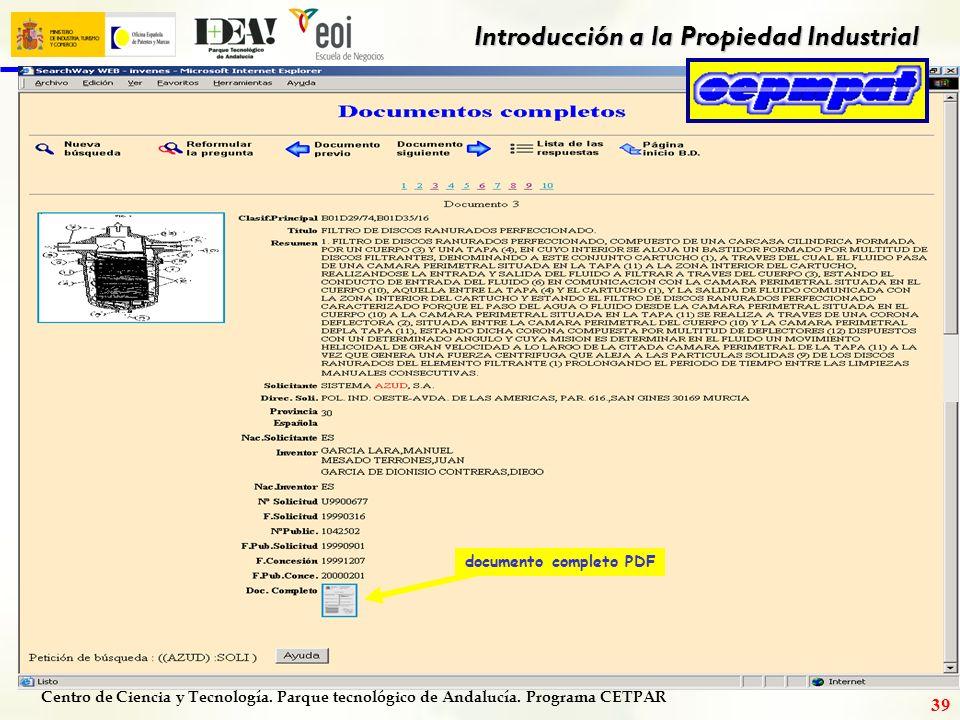 Centro de Ciencia y Tecnología. Parque tecnológico de Andalucía. Programa CETPAR Introducción a la Propiedad Industrial 38