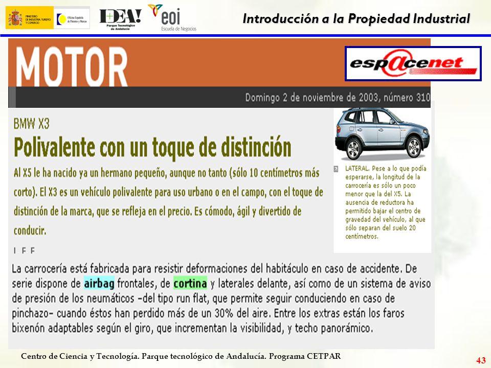 Centro de Ciencia y Tecnología. Parque tecnológico de Andalucía. Programa CETPAR Introducción a la Propiedad Industrial 42