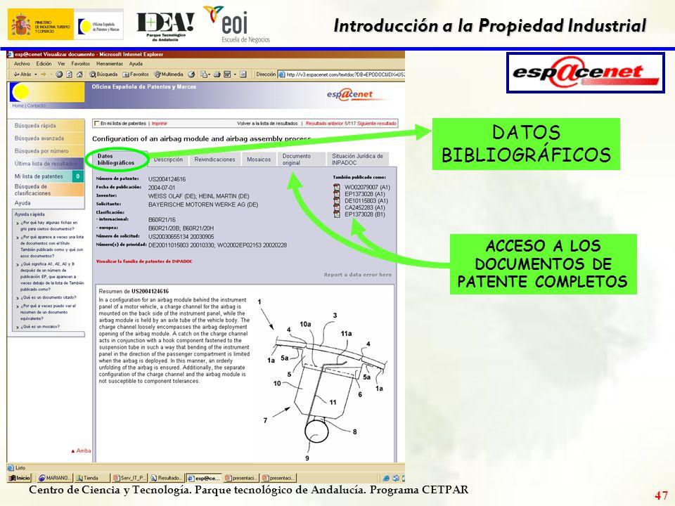 Centro de Ciencia y Tecnología. Parque tecnológico de Andalucía. Programa CETPAR Introducción a la Propiedad Industrial 46 LISTA DE RESULTADOS: 117 re