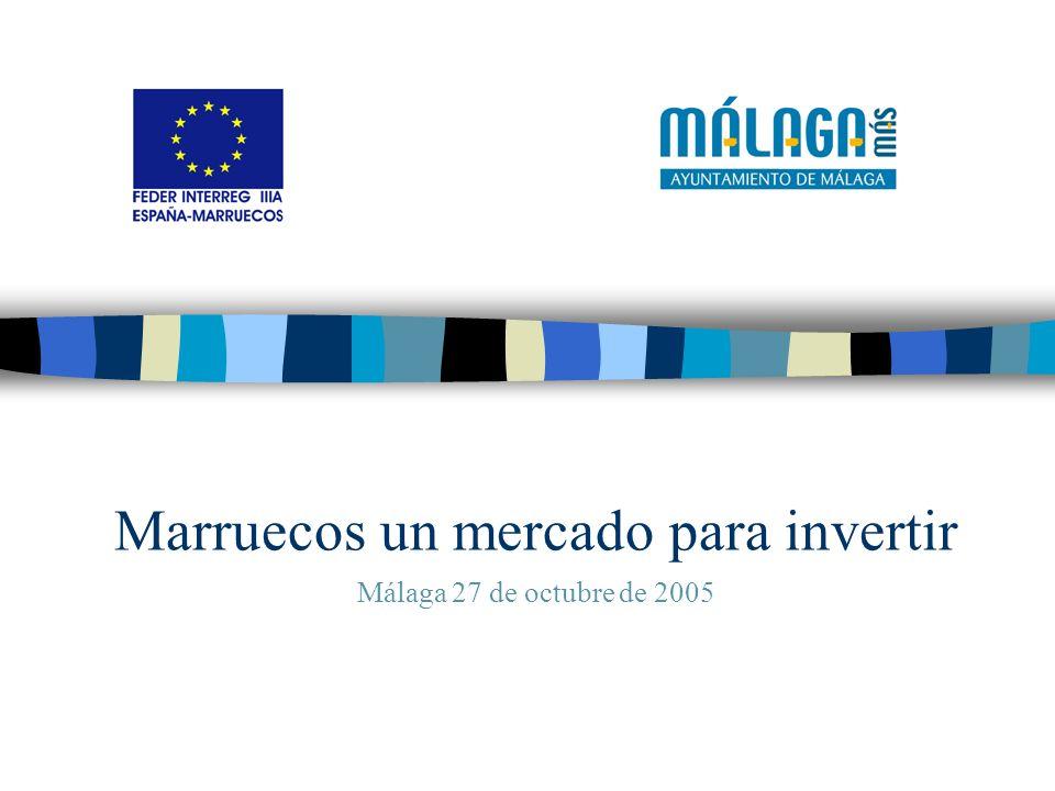 Marruecos un mercado para invertir Málaga 27 de octubre de 2005