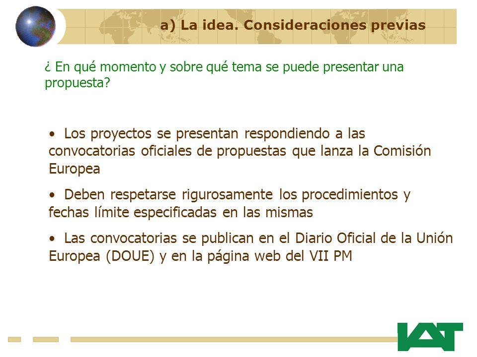 ¿ En qué momento y sobre qué tema se puede presentar una propuesta? Los proyectos se presentan respondiendo a las convocatorias oficiales de propuesta