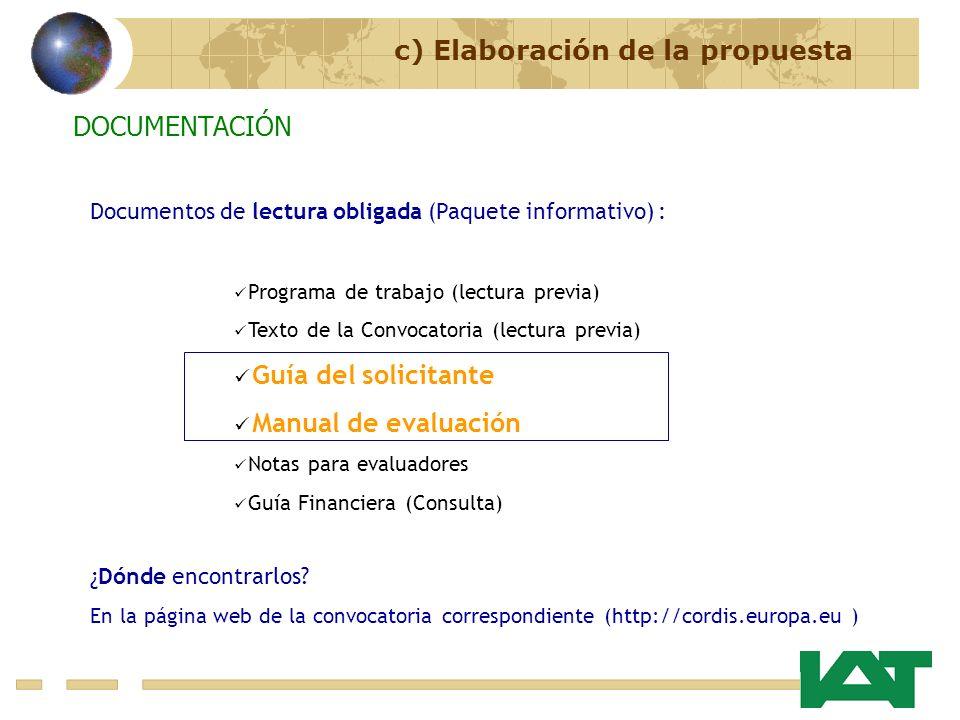 Documentos de lectura obligada (Paquete informativo) : Programa de trabajo (lectura previa) Texto de la Convocatoria (lectura previa) Guía del solicit