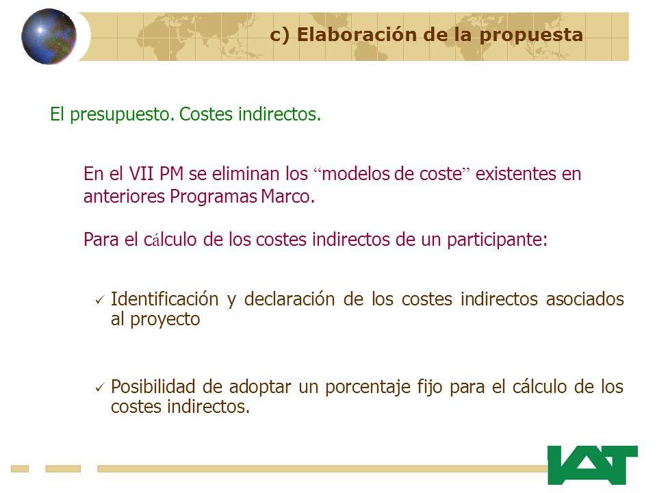 c) Elaboración de la propuesta El presupuesto. Costes indirectos. Identificación y declaración de los costes indirectos asociados al proyecto Posibili
