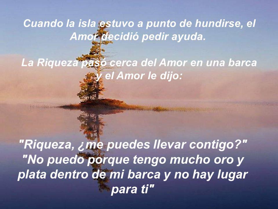 Cuando la isla estuvo a punto de hundirse, el Amor decidió pedir ayuda.