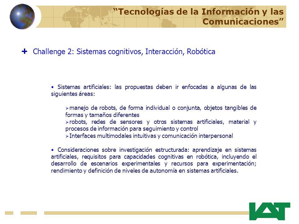 Sistemas artificiales: las propuestas deben ir enfocadas a algunas de las siguientes áreas: manejo de robots, de forma individual o conjunta, objetos