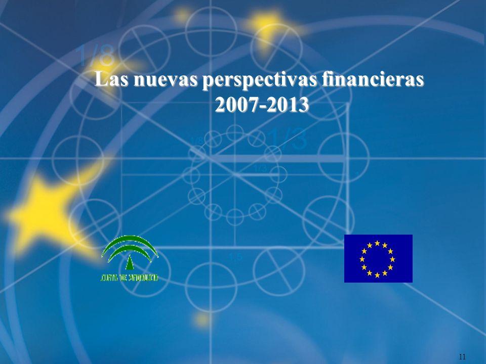 Las nuevas perspectivas financieras 2007-2013 11