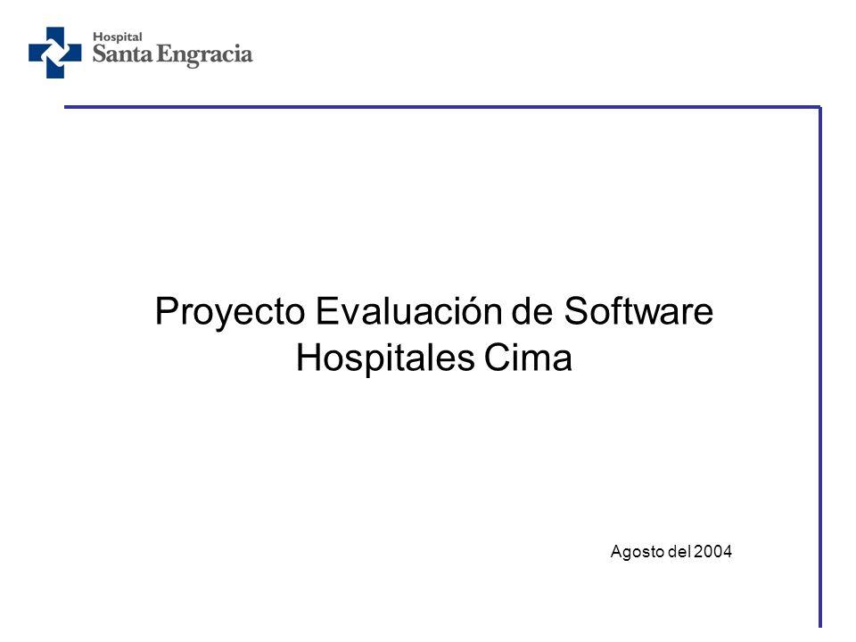 Proyecto Evaluación de Software Hospitales Cima Agosto del 2004